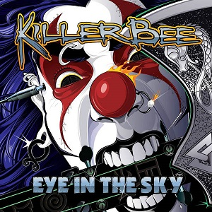 "Killer Bee ""Eye In The Sky"" (2016)"