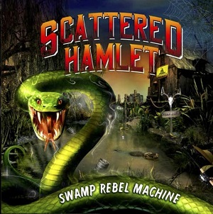 Scattered Hamlet - Swamp Rebel Machine (2016)