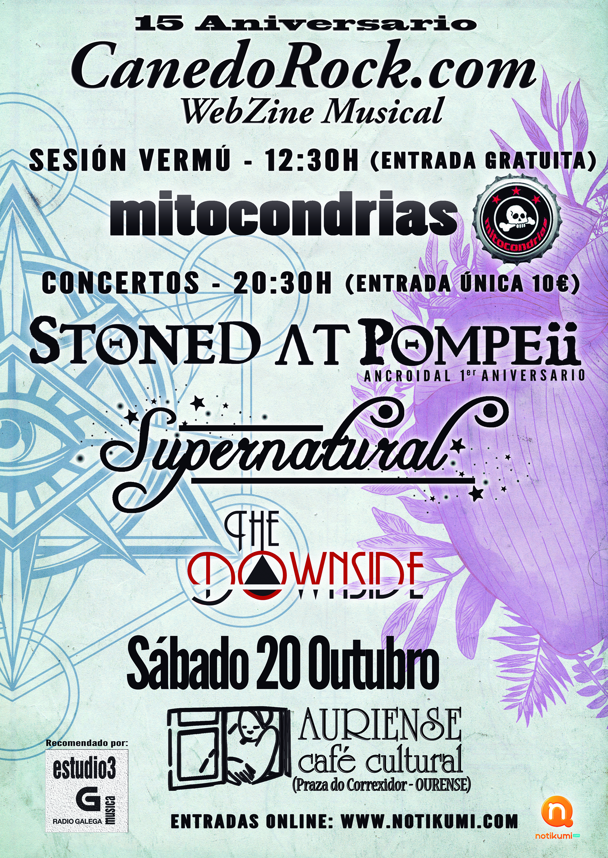 Fiesta 15 aniversario CanedoRock con Stoned At Pompeii, Supernatural, Mitocondrias y The Downside.
