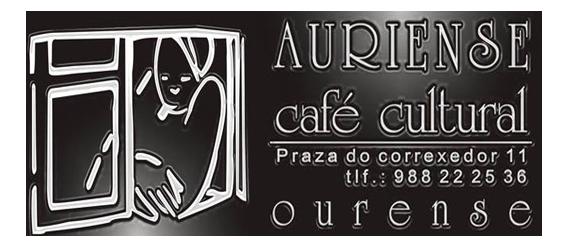 Café Cultural Auriense. Ourense.