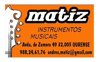 Matiz Instrumentos Musicais. Ourense.