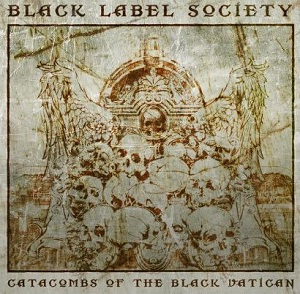 "Black Label Society, ""Catacombs of the black vatican"" (2014)"